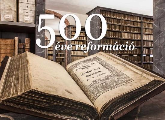 A reformáció ünneplésének nyomában